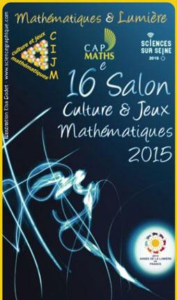 Salon Culture & Jeux Mathématiques 2015